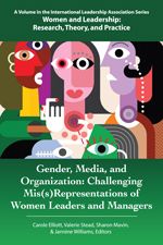 Gender, Media, and Organization: Challenging Mis(s)Representations of Women Leaders and Managers
