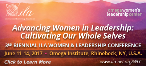ILA Advancing Women in Leadership Conference June 11-14, Omega Institute