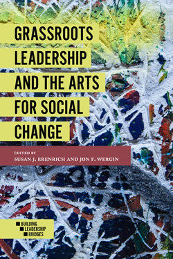 Grassroots Leadership and the Arts for Social Change Bookcover