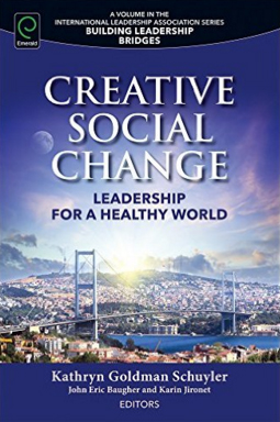 Creative Social Change: Leadership for a Healthy World Bookcover