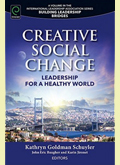 Cover of Creative Social Change: Leadership for a Healthy World