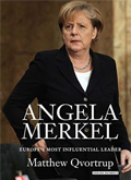 Book Cover - Angela Merkel: Europe's Most Influential Leader by Matthew Qvortrup