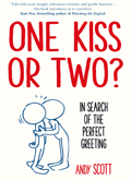 One Kiss or Two?: In Search of The Perfect Greeting - Book Cover