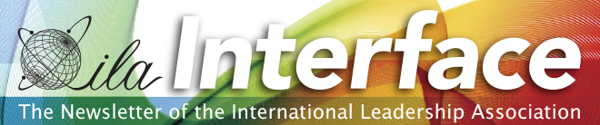 ILA Interface - The Newsletter of the International Leadership Association