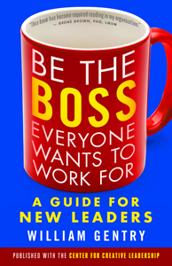Be the Boss Everyone Wants to Work for Bookcover