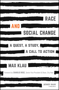 Race and Social Change: A Quest, a Study, a Call to Action Bookcover
